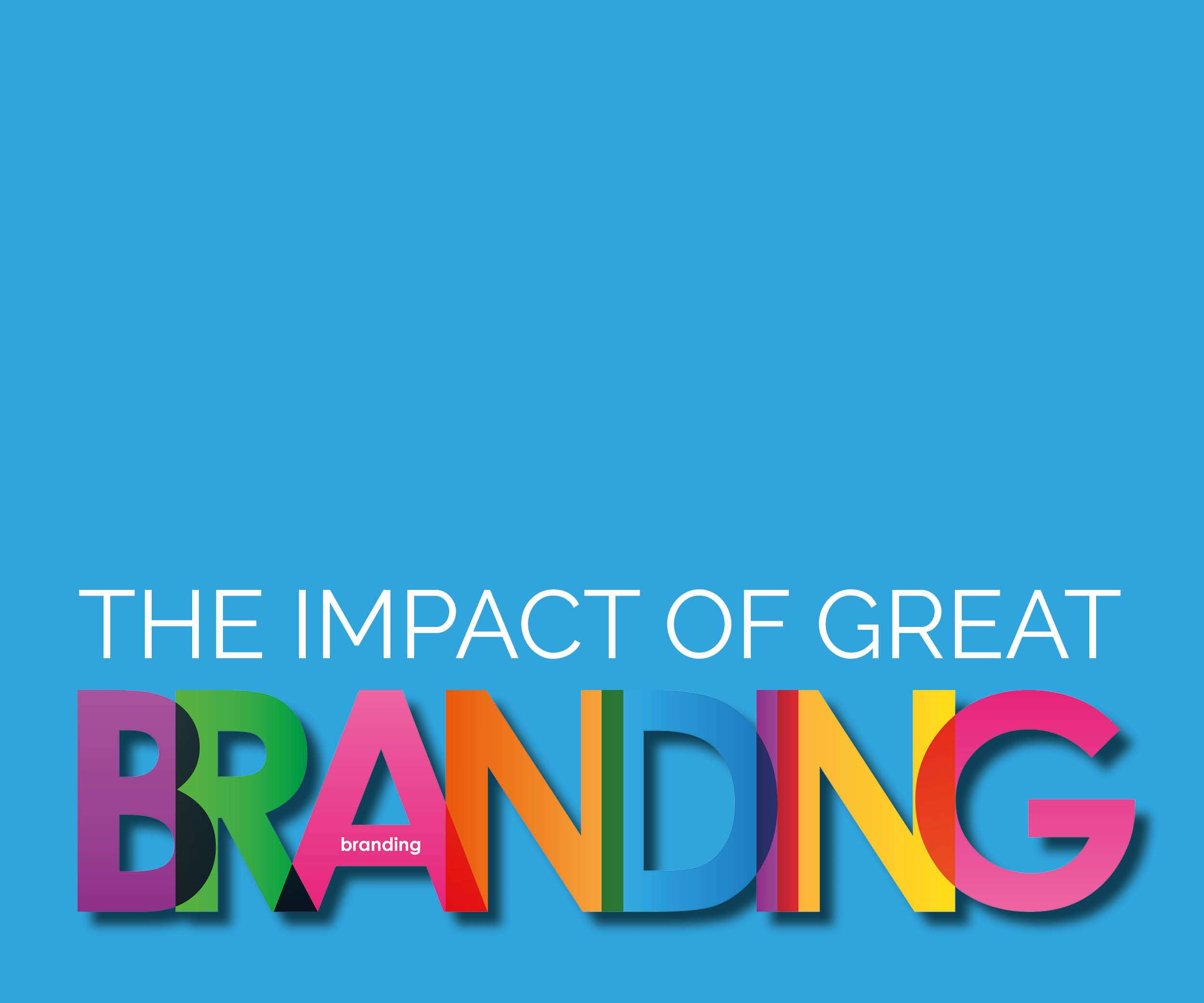 The impact of great branding